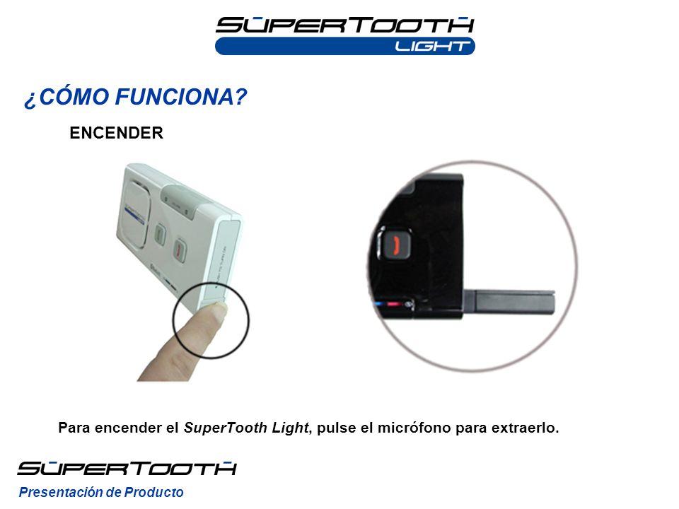 Para encender el SuperTooth Light, pulse el micrófono para extraerlo.
