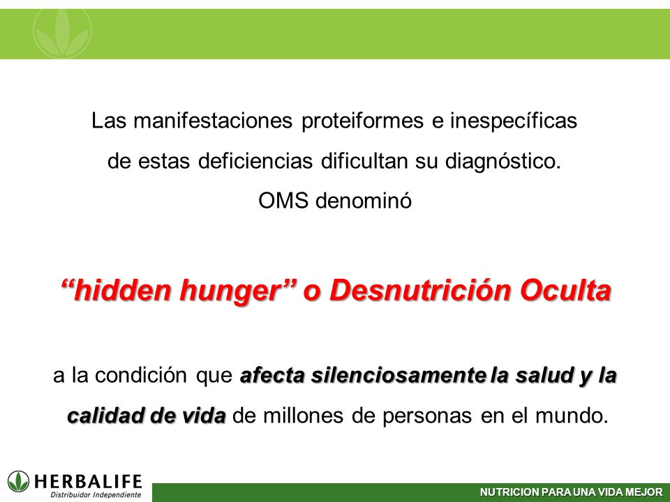 hidden hunger o Desnutrición Oculta
