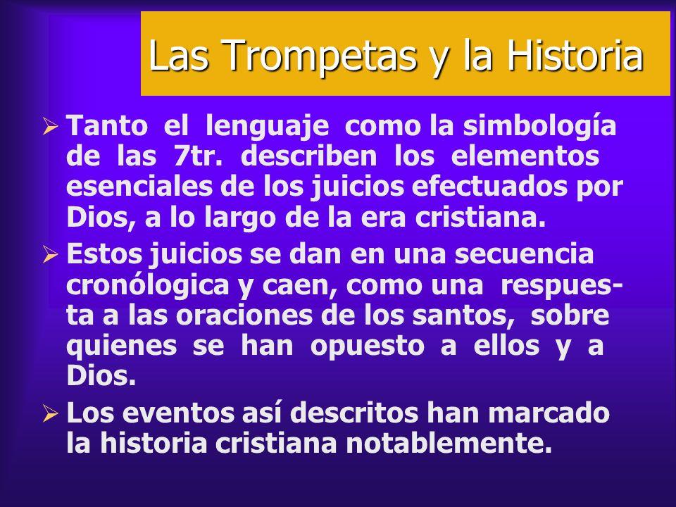 Las Trompetas y la Historia