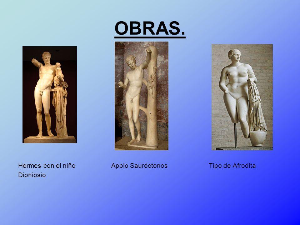 OBRAS. Hermes con el niño Apolo Sauróctonos Tipo de Afrodita.