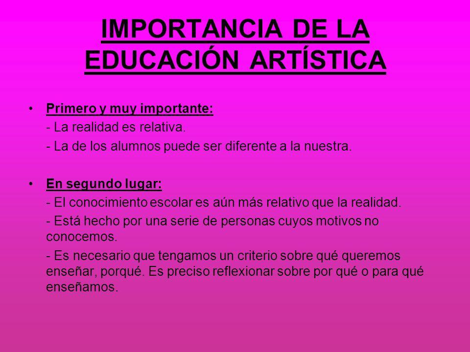 IMPORTANCIA DE LA EDUCACIÓN ARTÍSTICA
