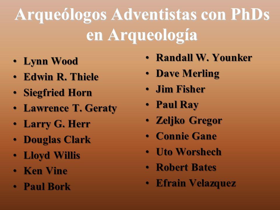 Arqueólogos Adventistas con PhDs en Arqueología