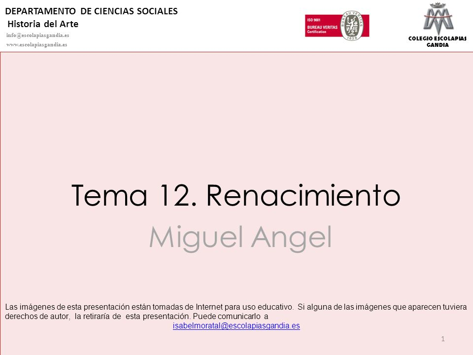 Tema 12. Renacimiento Miguel Angel DEPARTAMENTO DE CIENCIAS SOCIALES