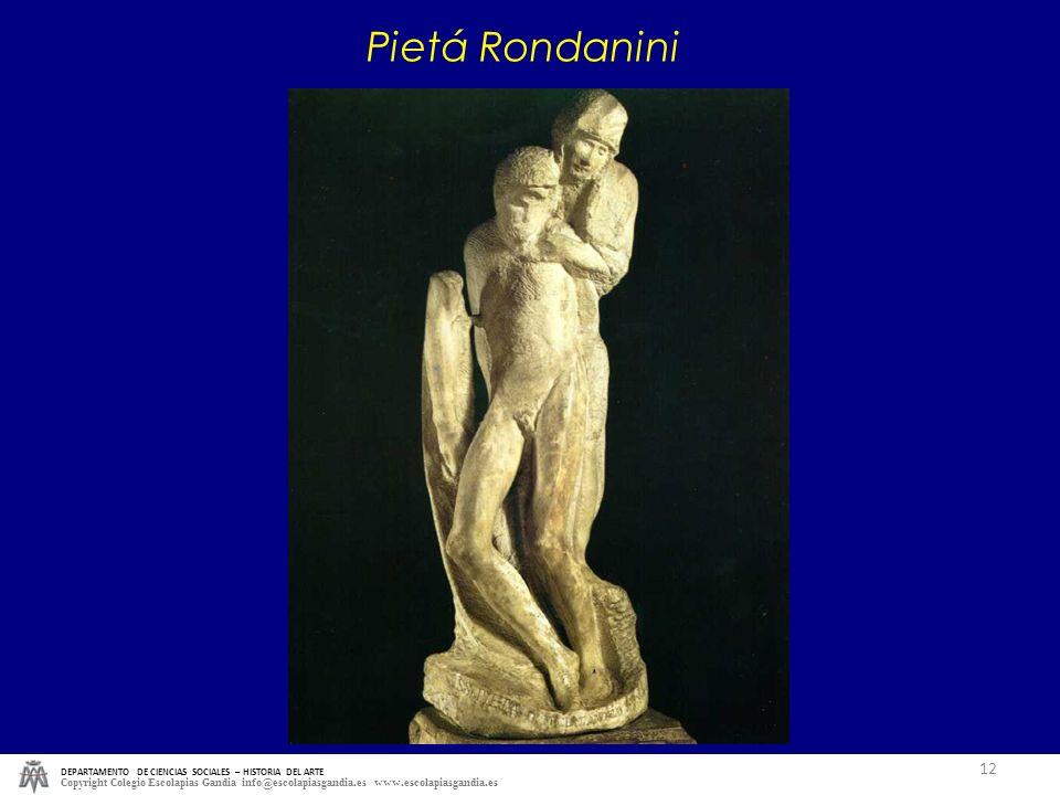 Pietá Rondanini DEPARTAMENTO DE CIENCIAS SOCIALES – HISTORIA DEL ARTE.