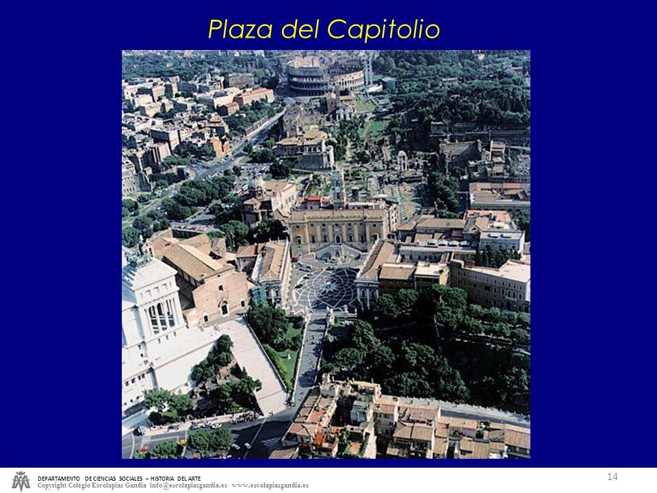 Plaza del Capitolio DEPARTAMENTO DE CIENCIAS SOCIALES – HISTORIA DEL ARTE.
