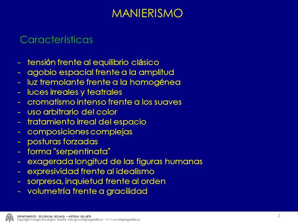 MANIERISMO Características - tensión frente al equilibrio clásico