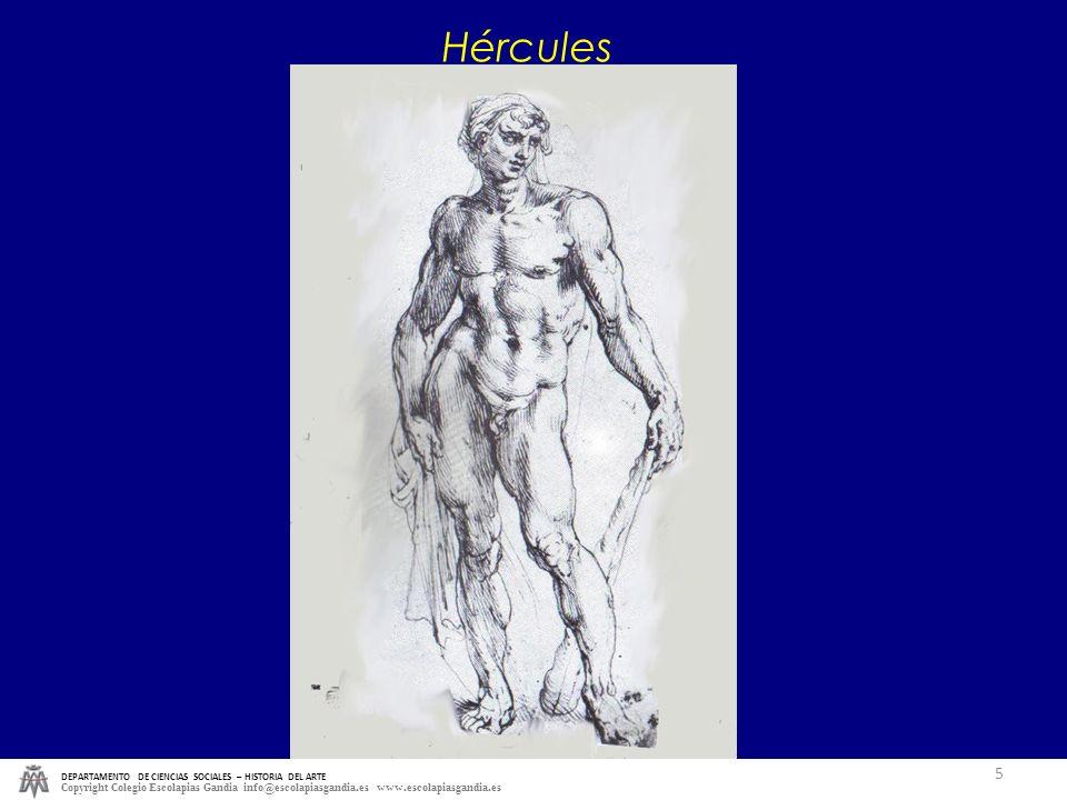 Hércules DEPARTAMENTO DE CIENCIAS SOCIALES – HISTORIA DEL ARTE.