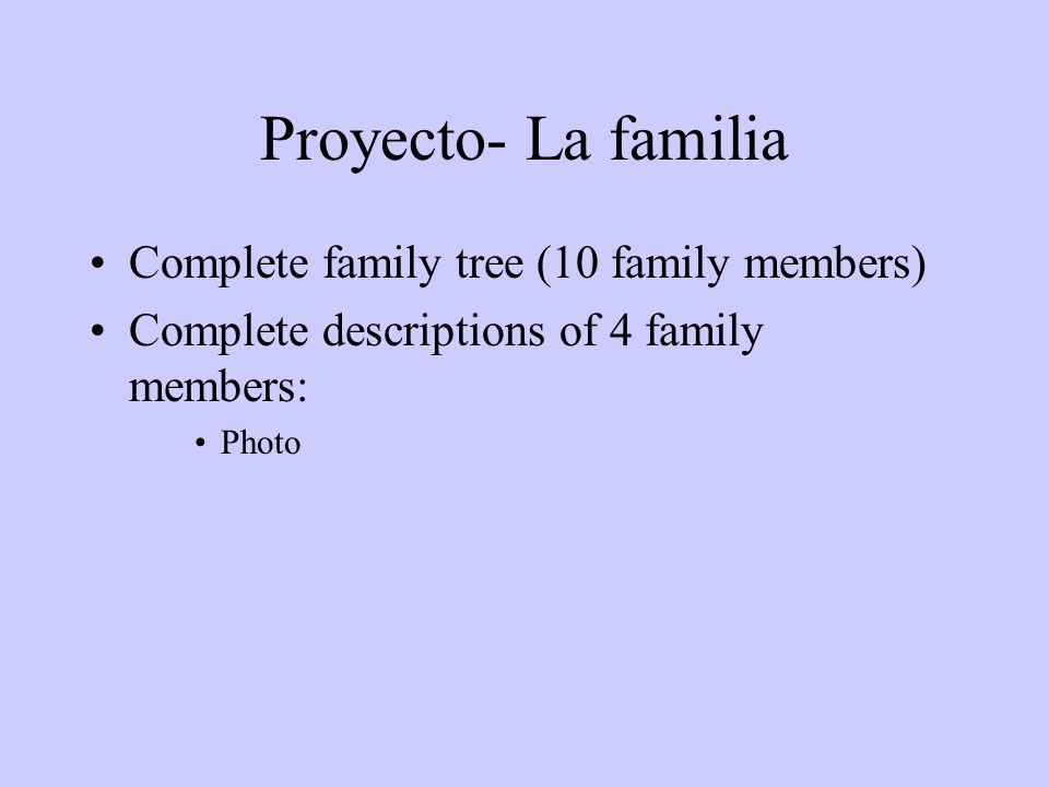 Proyecto- La familia Complete family tree (10 family members)