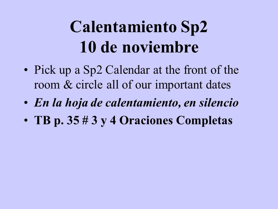 Calentamiento Sp2 10 de noviembre