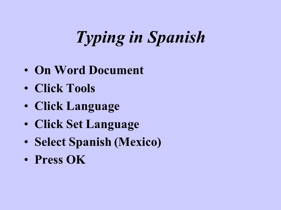 Typing in Spanish On Word Document Click Tools Click Language