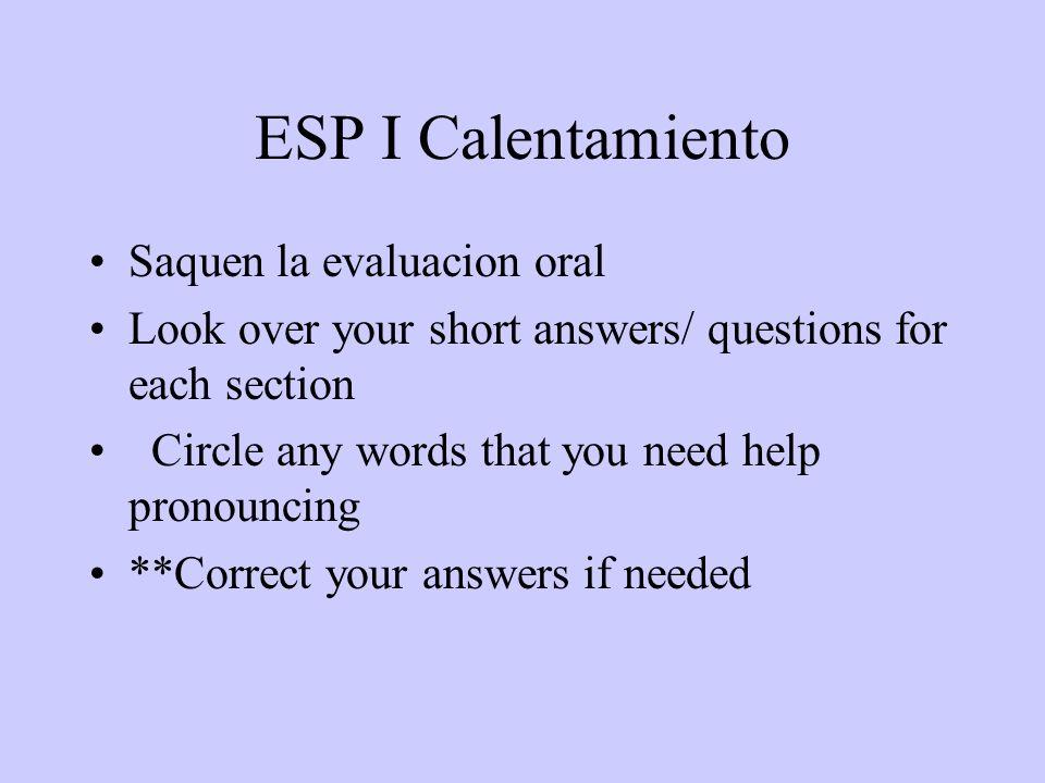 ESP I Calentamiento Saquen la evaluacion oral