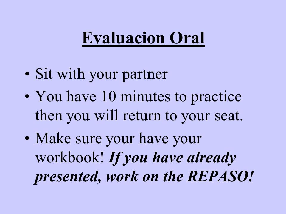 Evaluacion Oral Sit with your partner