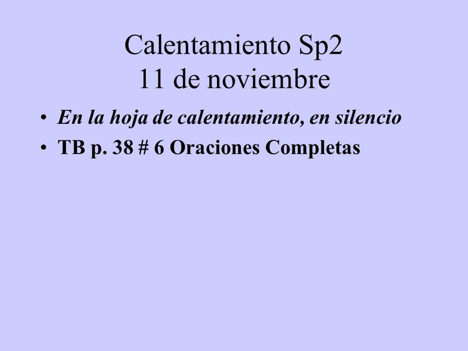 Calentamiento Sp2 11 de noviembre
