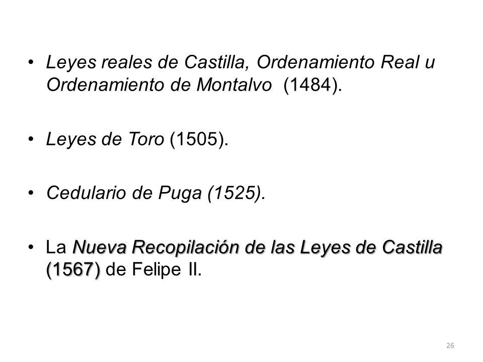 Leyes reales de Castilla, Ordenamiento Real u Ordenamiento de Montalvo (1484).