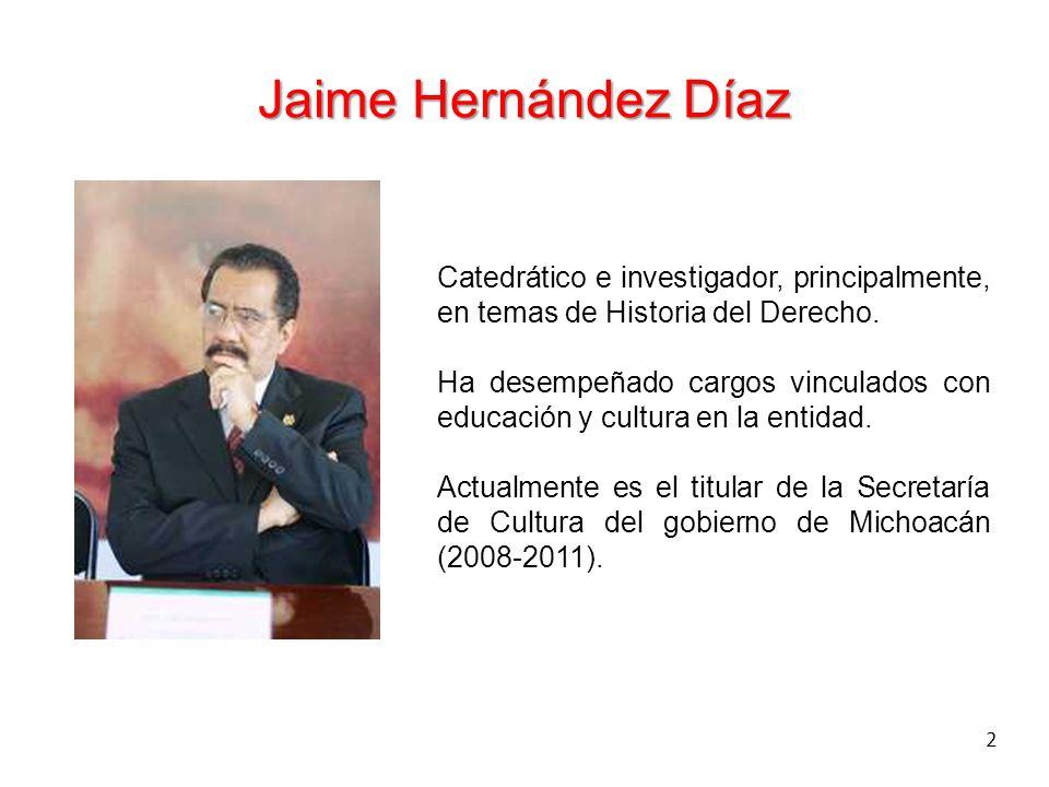 Jaime Hernández Díaz Catedrático e investigador, principalmente, en temas de Historia del Derecho.