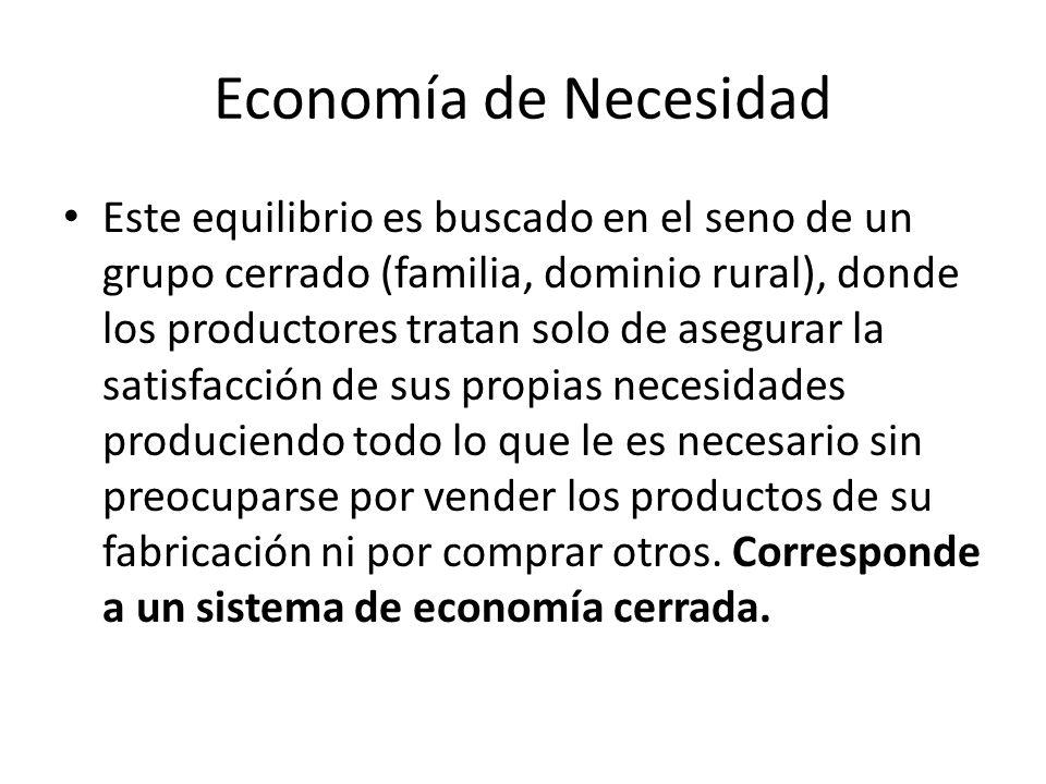 Economía de Necesidad