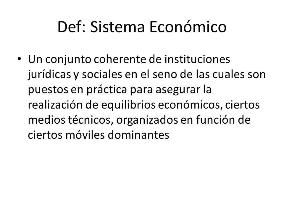 Def: Sistema Económico