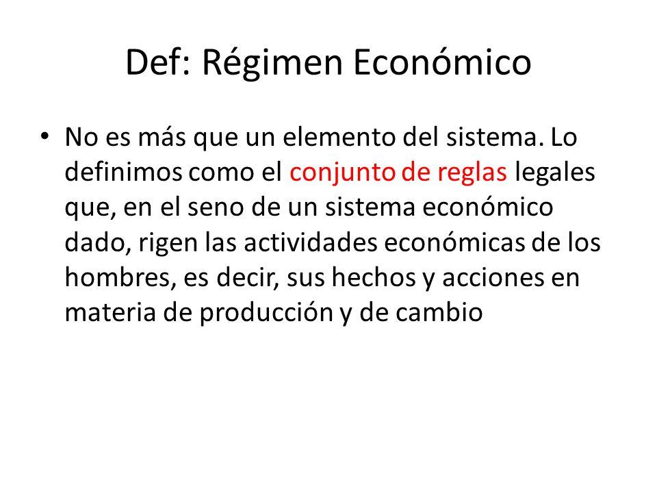Def: Régimen Económico