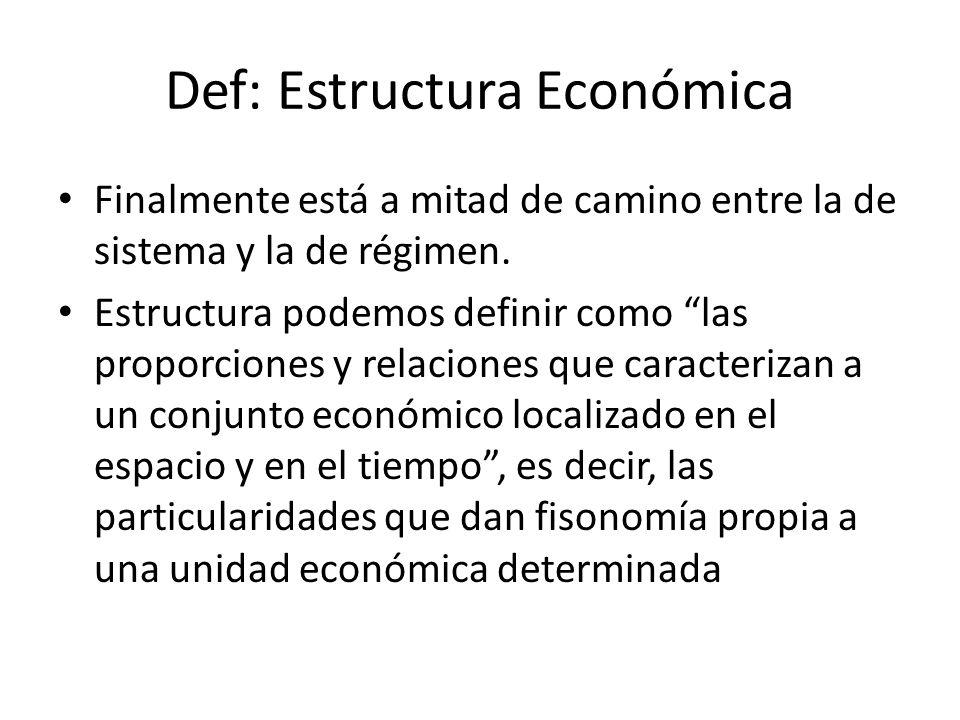 Def: Estructura Económica