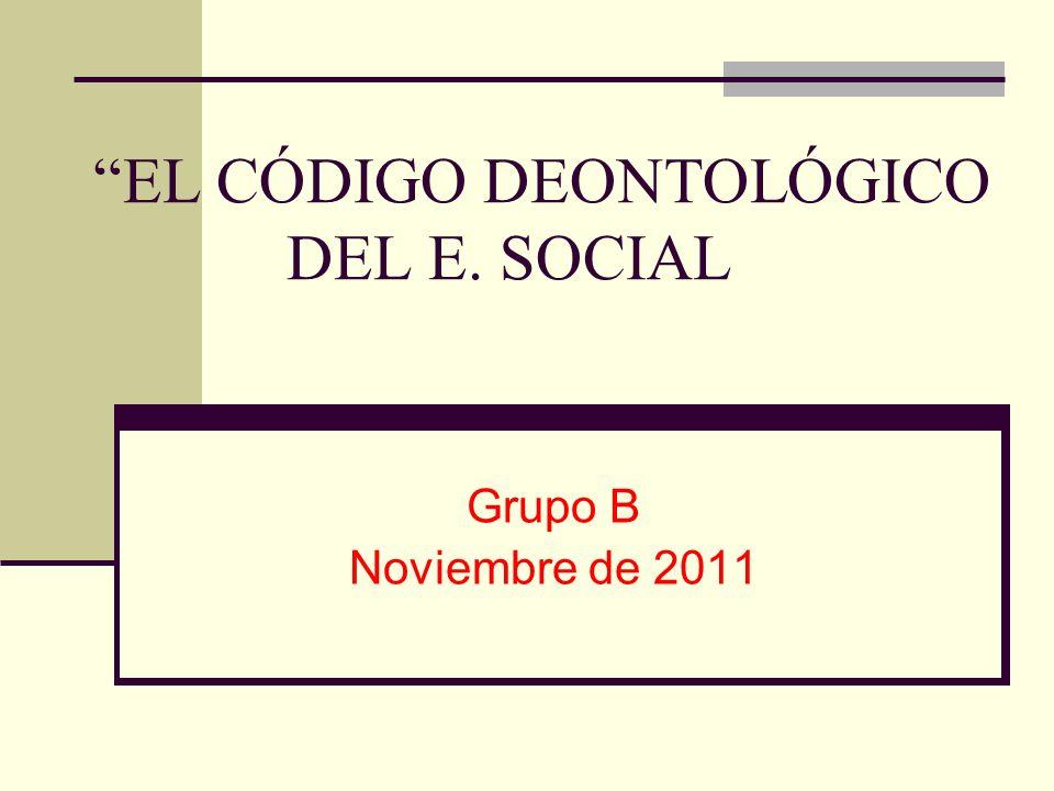 EL CÓDIGO DEONTOLÓGICO DEL E. SOCIAL