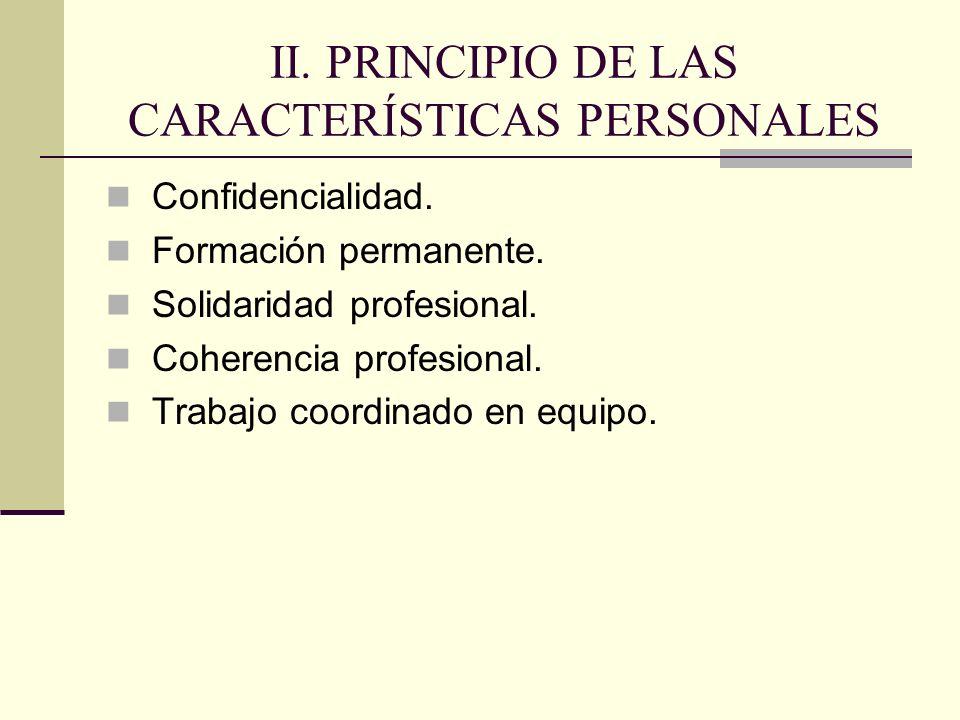 II. PRINCIPIO DE LAS CARACTERÍSTICAS PERSONALES