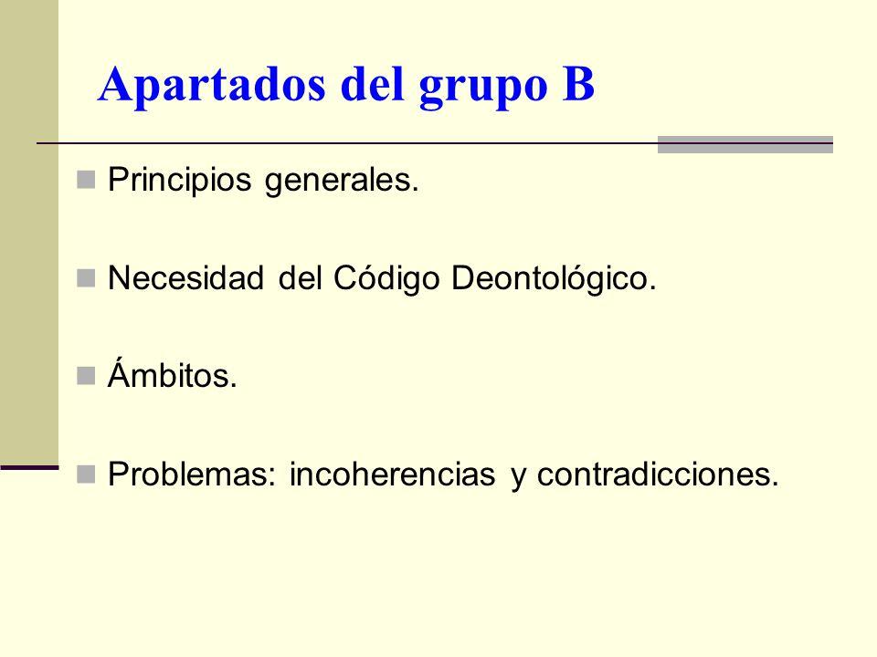 Apartados del grupo B Principios generales.