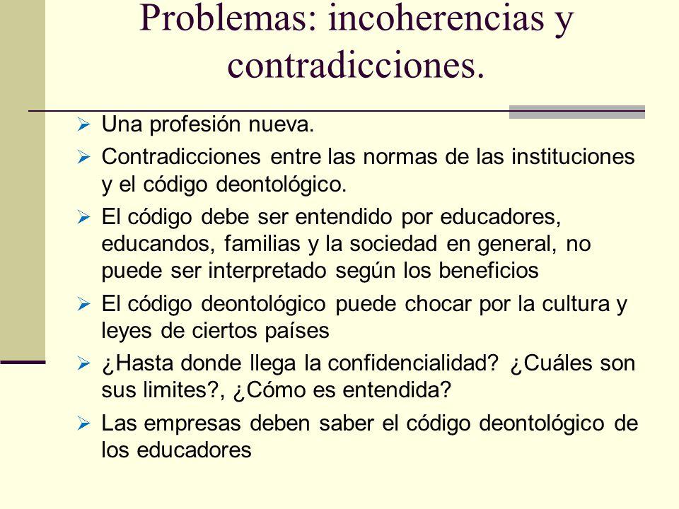 Problemas: incoherencias y contradicciones.