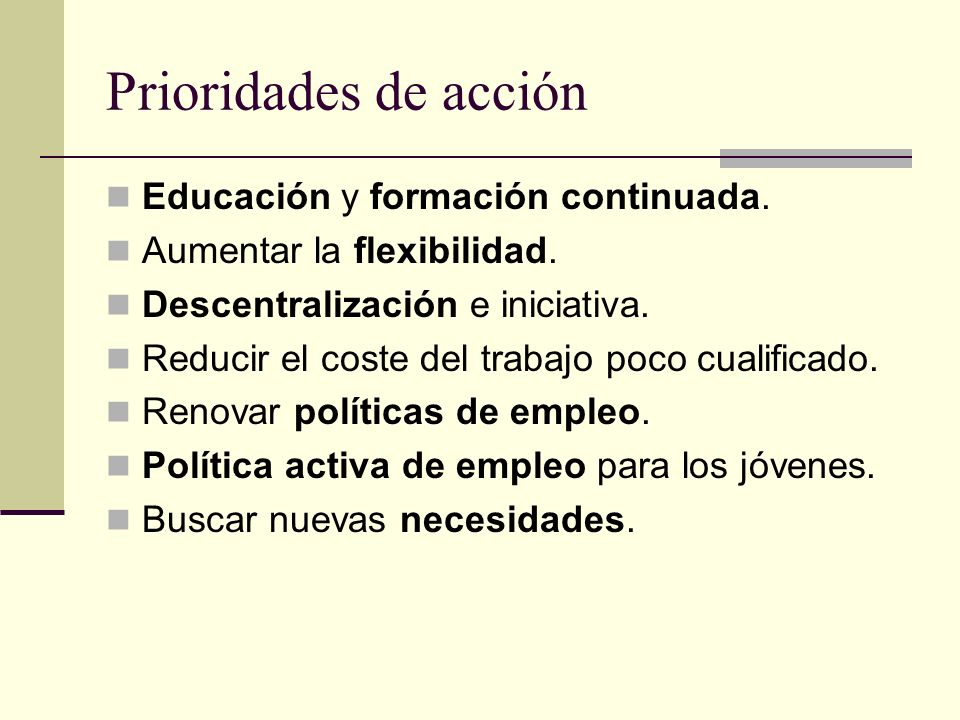 Prioridades de acción Educación y formación continuada.