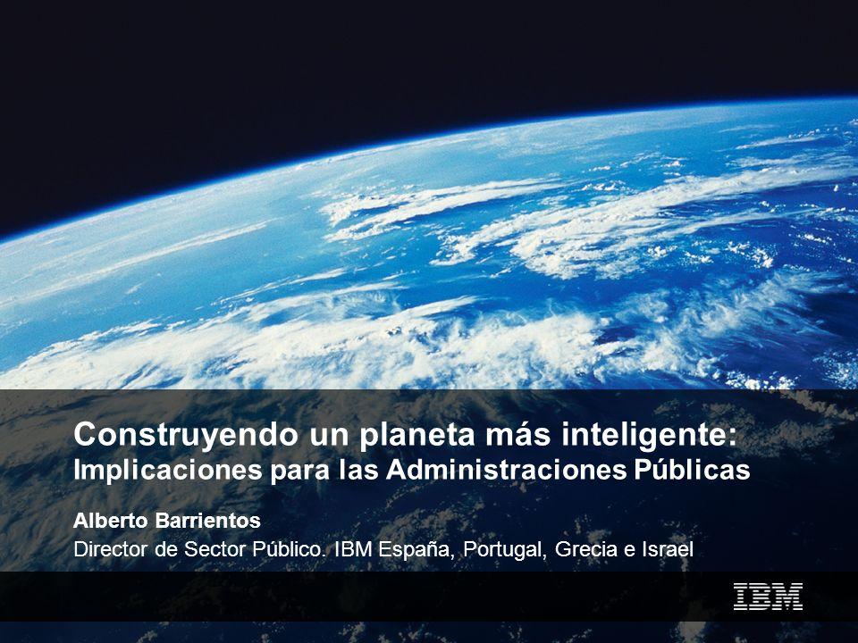Construyendo un planeta más inteligente: Implicaciones para las Administraciones Públicas