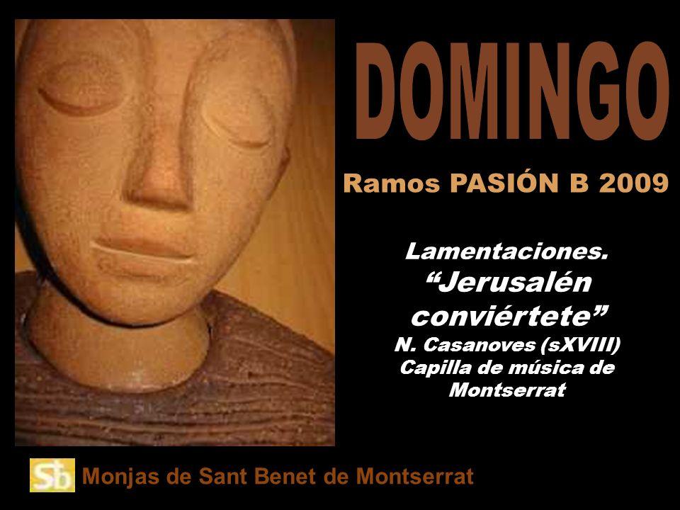DOMINGO Ramos PASIÓN B 2009 Amb el «
