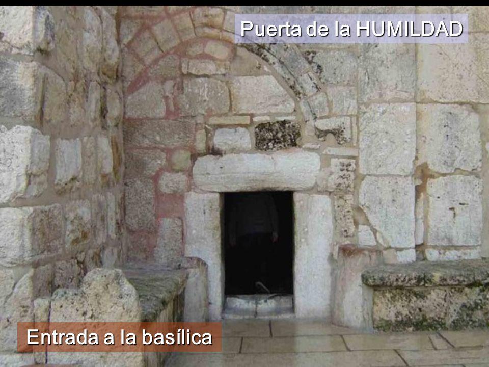 Puerta de la HUMILDAD Entrada a la basílica