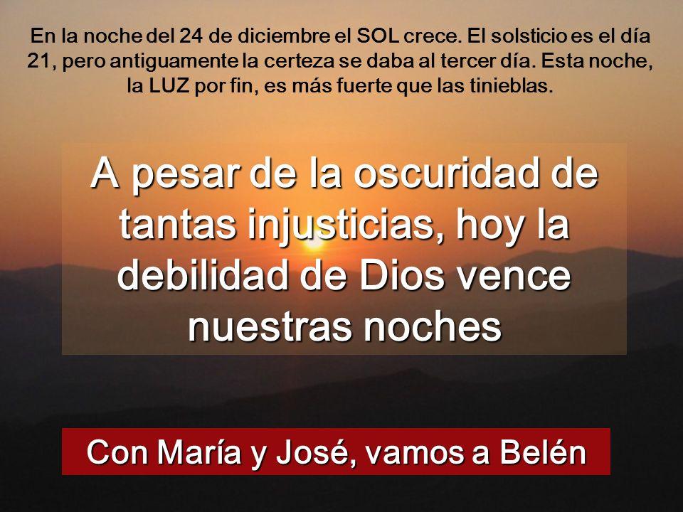 Con María y José, vamos a Belén