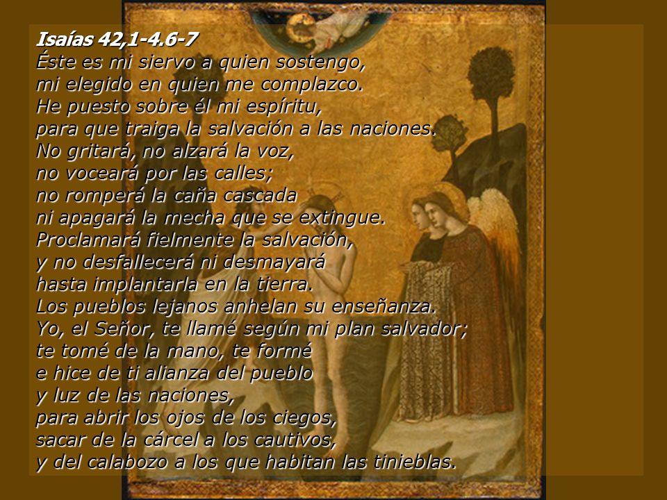 Isaías 42,1-4.6-7
