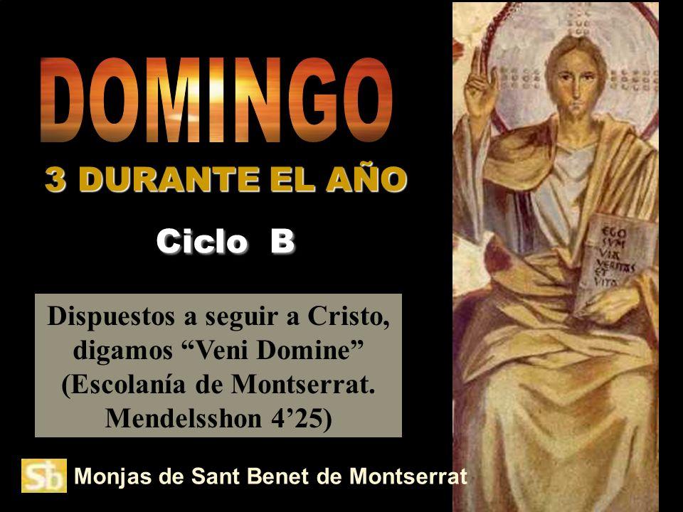 DOMINGO 3 DURANTE EL AÑO Ciclo B