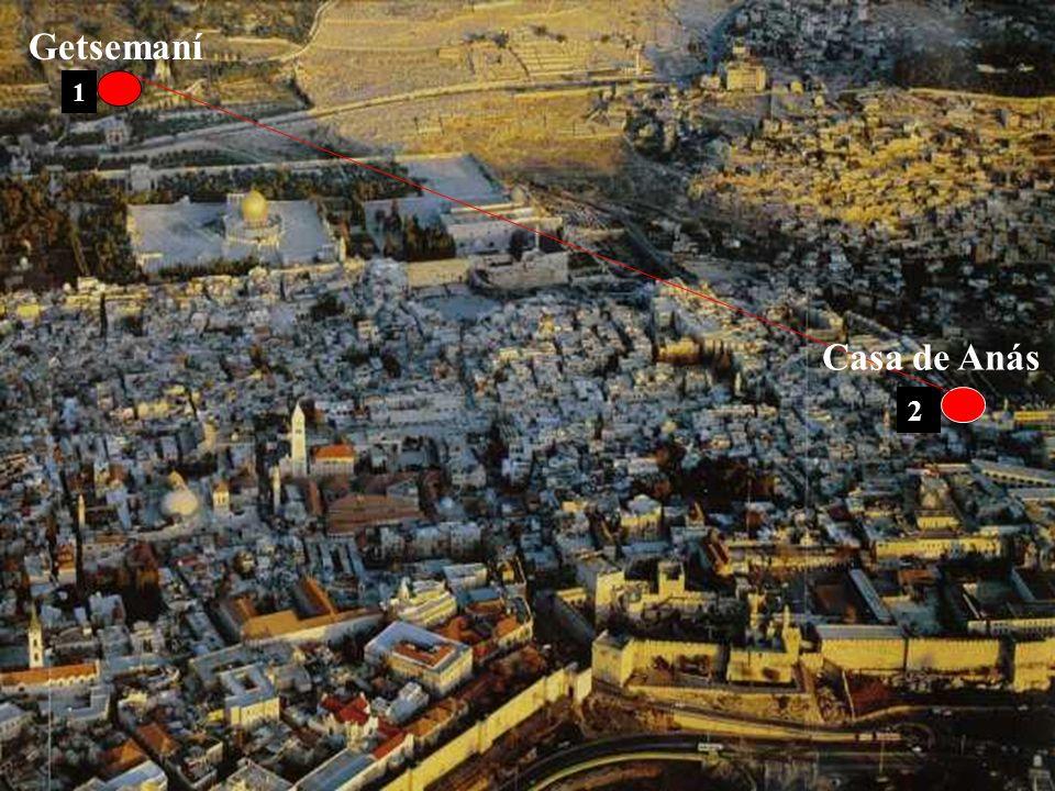Getsemaní 1 Casa de Anás 2