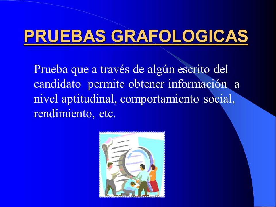 PRUEBAS GRAFOLOGICAS
