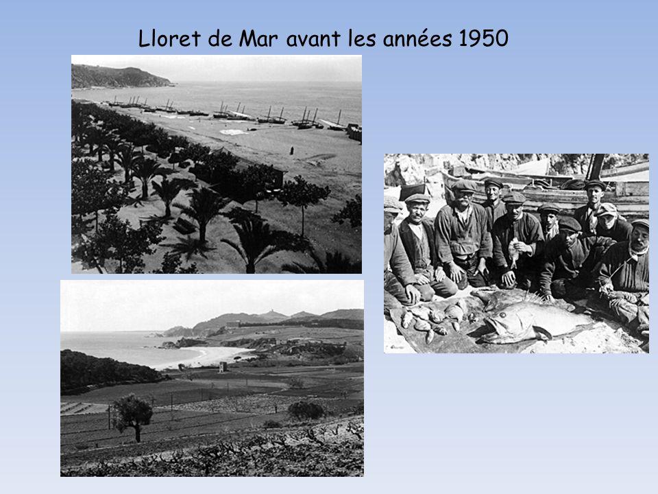 Lloret de Mar avant les années 1950