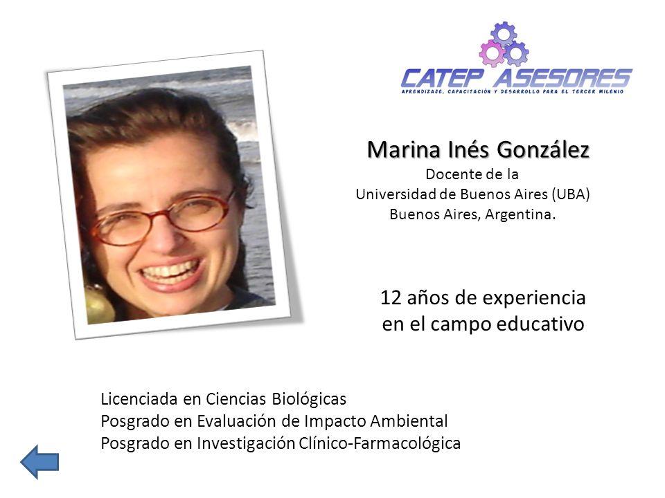 Marina Inés González 12 años de experiencia en el campo educativo