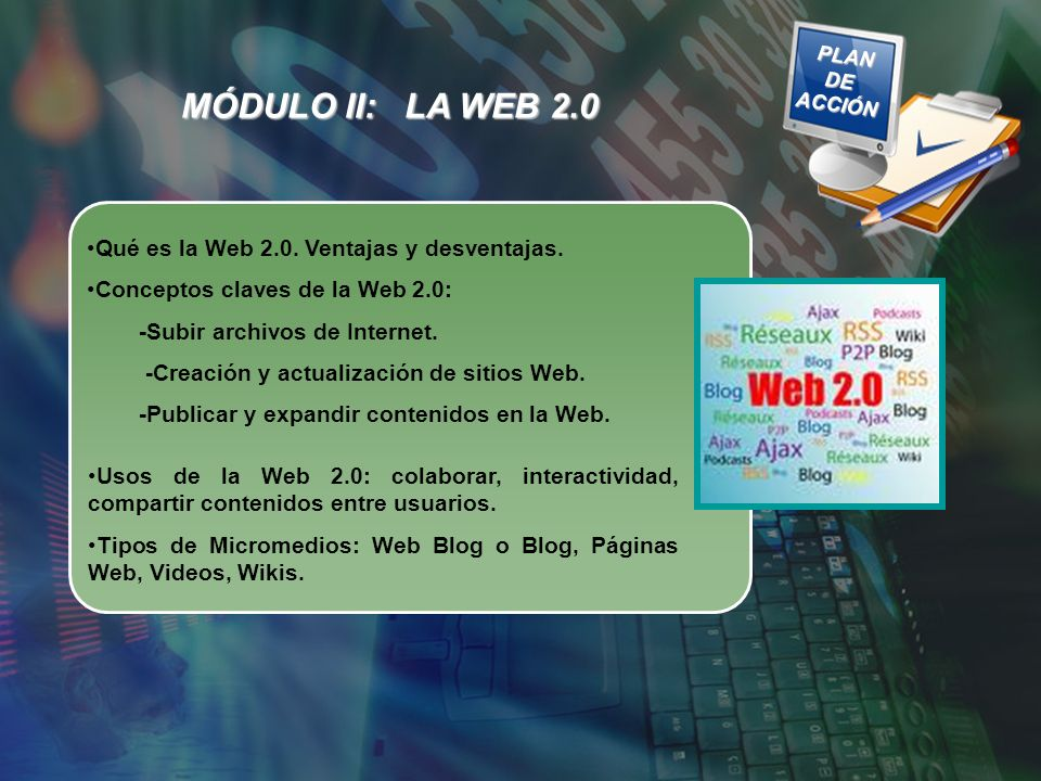MÓDULO II: LA WEB 2.0 Qué es la Web 2.0. Ventajas y desventajas.