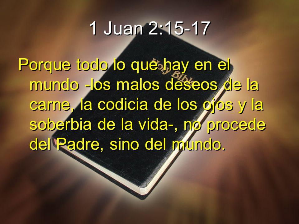 1 Juan 2:15-17