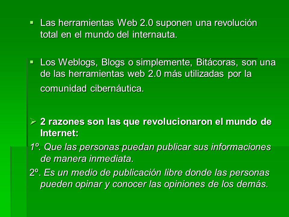 Las herramientas Web 2.0 suponen una revolución total en el mundo del internauta.
