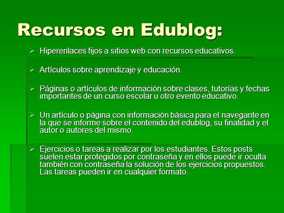 Recursos en Edublog:Hiperenlaces fijos a sitios web con recursos educativos. Artículos sobre aprendizaje y educación.