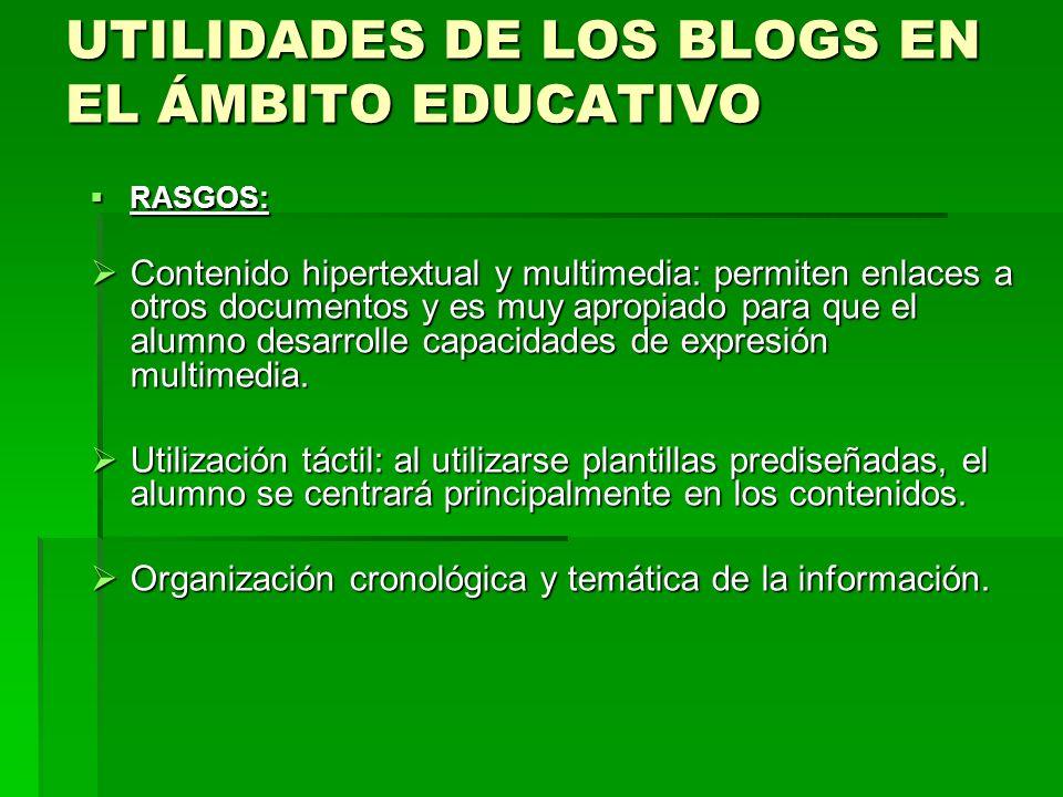 UTILIDADES DE LOS BLOGS EN EL ÁMBITO EDUCATIVO