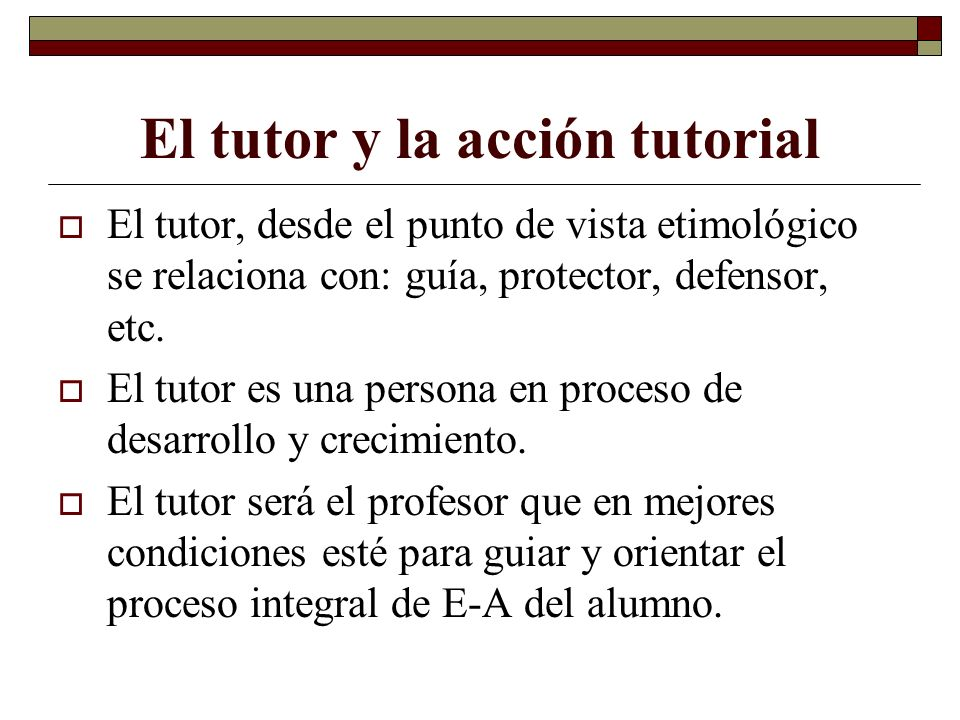 El tutor y la acción tutorial