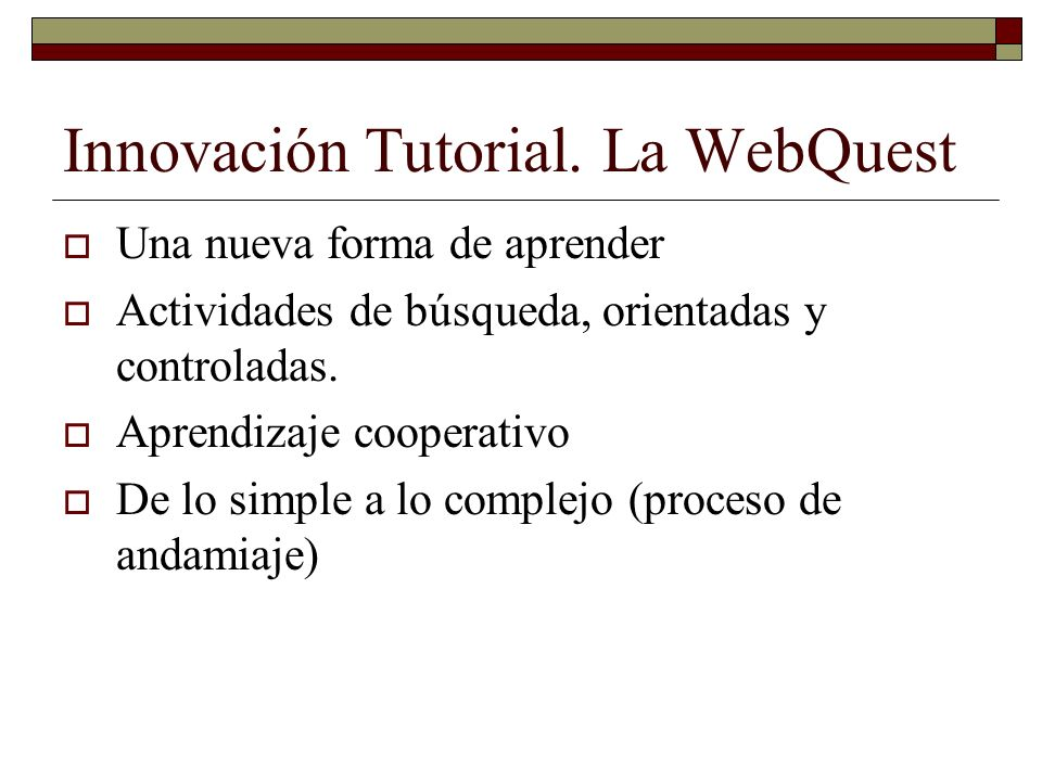 Innovación Tutorial. La WebQuest