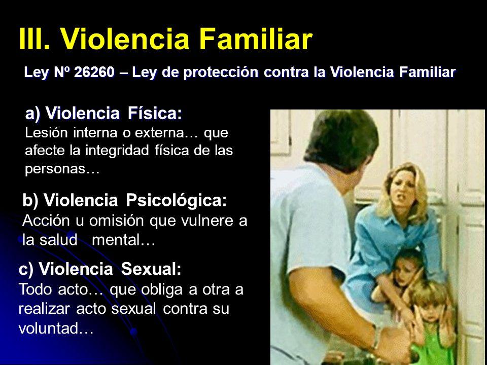 III. Violencia Familiar