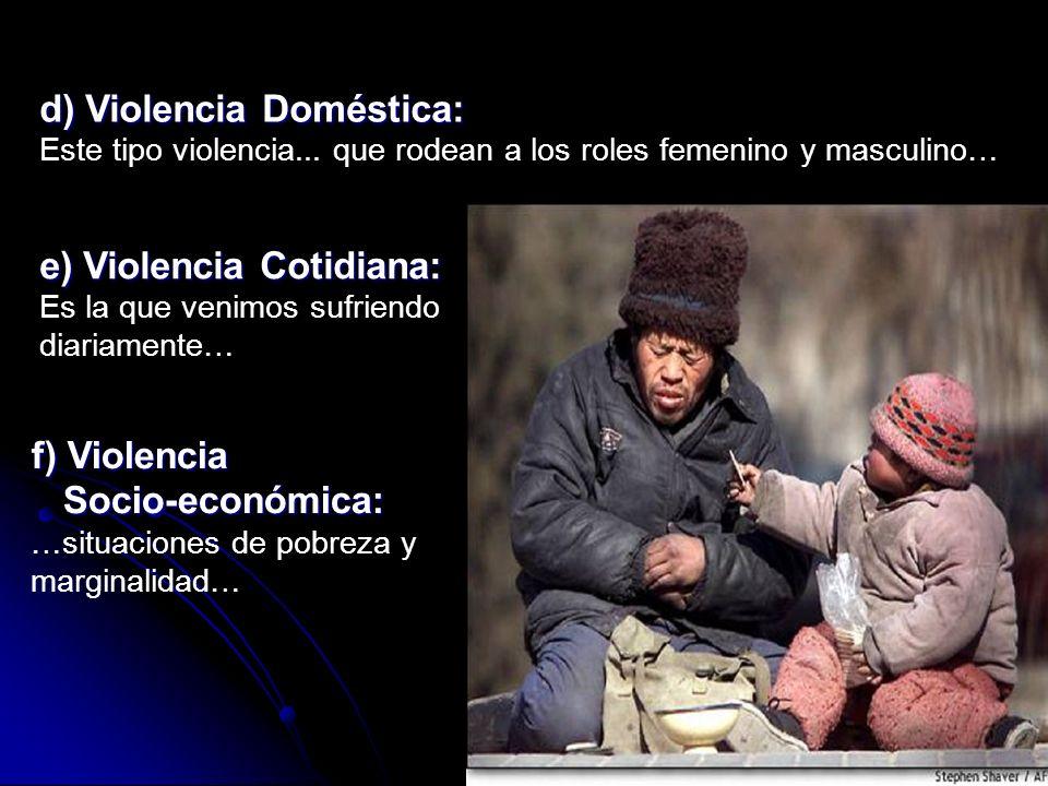 d) Violencia Doméstica: