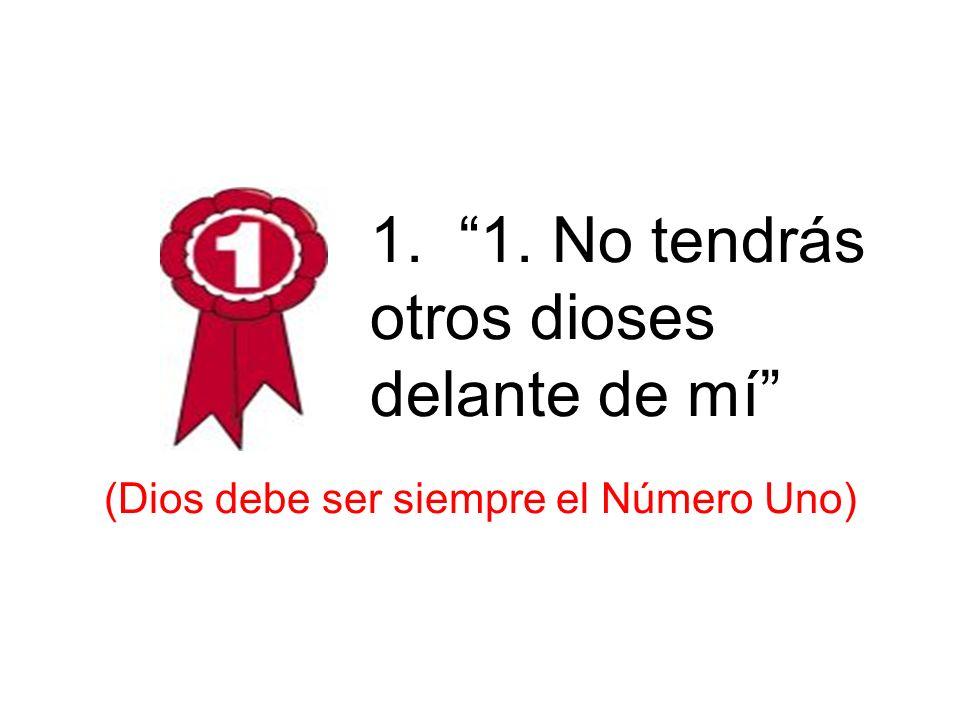 (Dios debe ser siempre el Número Uno)