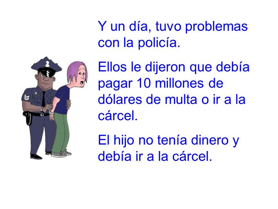 Evangelio 10 Y un día, tuvo problemas con la policía.