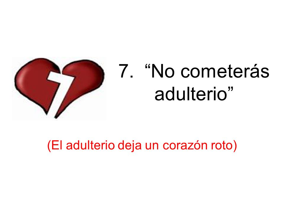 7. No cometerás adulterio